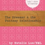 The Dreamer and the Fantasy Relationship eBook