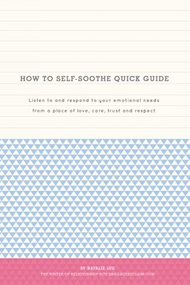 How To Self-Soothe Quick Guide by Natalie Lue