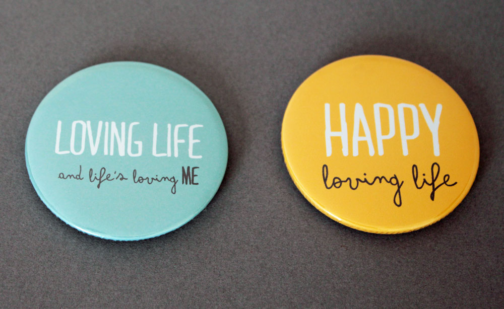 Loving Life and Life's Living Me + Happy Loving Life Magnets