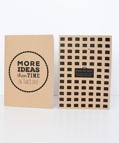 More Ideas Than Time plus Note To Self kraft notebook set