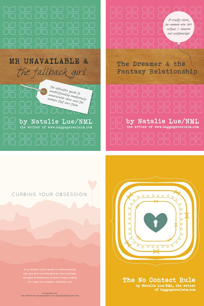 Mr Unavailable and the Fallback Girl, The No Contact Rule, The Dreamer and the Fantasy Relationship & Curbing Your Obsession (4 eBooks Bundle)