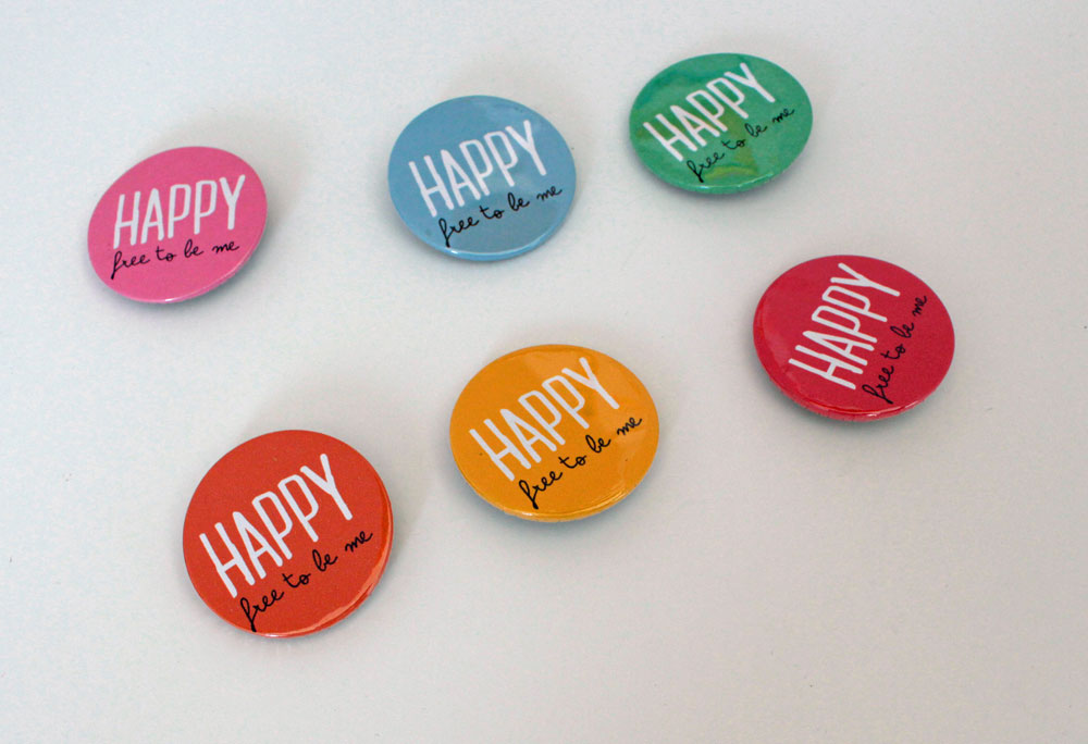 Happy Free To Be Me badges by Baggage Reclaim