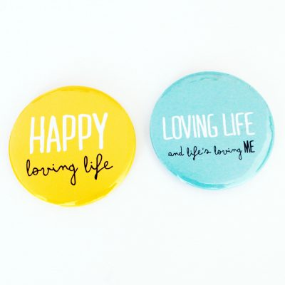 Loving life affirmation magnets by Baggage Reclaim