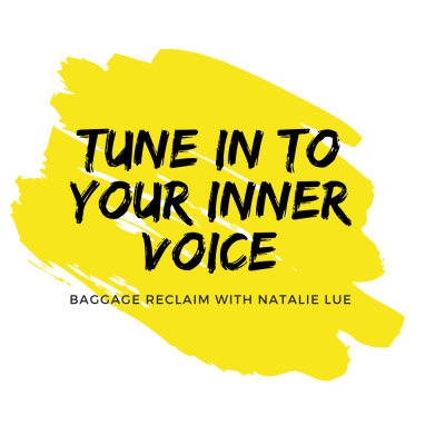 Tune In To Your Inner Voice course by Natalie Lue for Baggage Reclaim