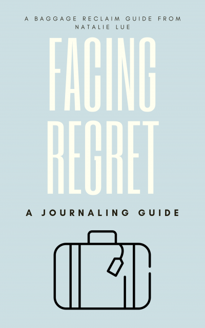 Facing Regret Journaling Guide by Natalie Lue