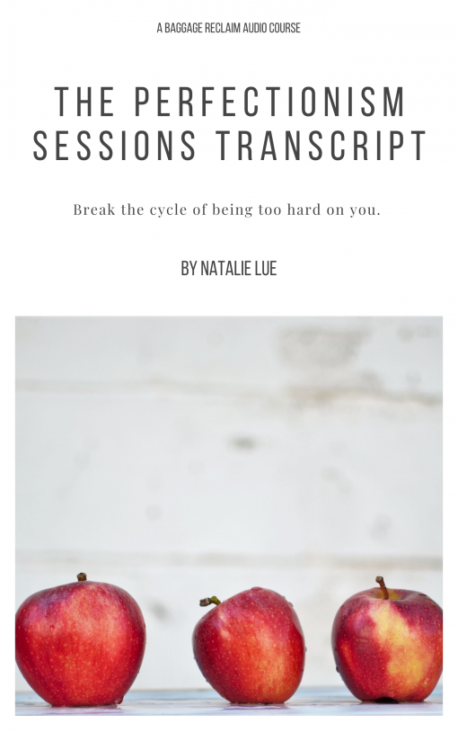The Perfectionism Sessions by Natalie Lue Baggage Reclaim transcript cover