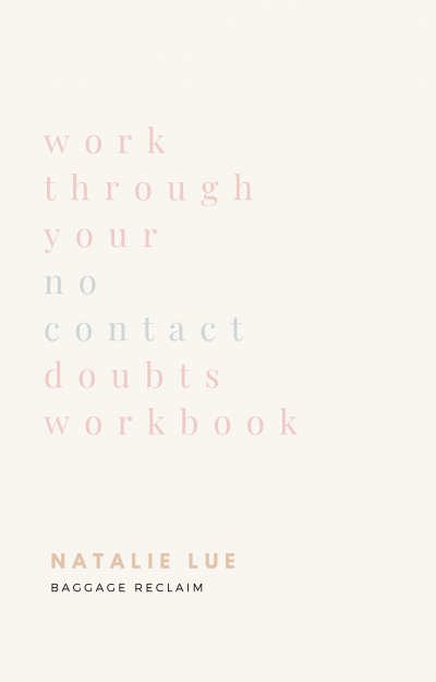 Work Through Your No Contact Doubts Workbook by Natalie Lue